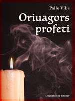 Oriuagors profeti - Palle Vibe