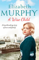 A Wise Child - Elizabeth Murphy