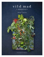 Vild mad i køkkenet - Thomas Laursen