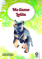Me llamo Lolita - Fuencisla Avial Sancho