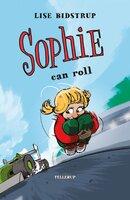 Sophie #4: Sophie Can Roll - Lise Bidstrup