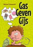 Gas geven Gijs - Margreet Schouwenaar