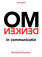 Omdenken in communicatie - Berthold Gunster