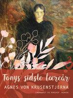 Tonys sidste læreår - Agnes von Krusenstjerna