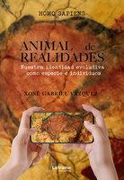 Animal de realidades - Xosé Gabriel Vázquez