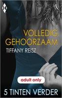 Volledig gehoorzaam - Tiffany Reisz