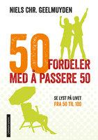 50 fordeler med å passere 50 - Niels Christian Geelmuyden