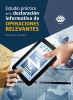 Estudio práctico de la declaración informativa de operaciones relevantes 2019 - José Pérez Chávez, Raymundo Fol Olguín