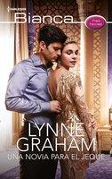 Una novia para el jeque - Lynne Graham