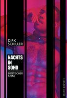 Nachts in Soho - Dirk Schiller