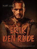 Erik den Røde - Kurt Juul