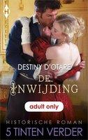 De inwijding - Destiny D'Otare