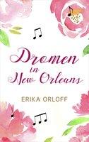 Dromen in New Orleans - Erika Orloff