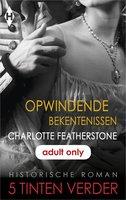 Opwindende bekentenissen - Charlotte Featherstone