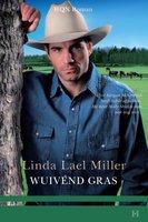 Wuivend gras - Linda Lael Miller