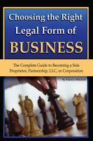 Choosing the Right Legal Form of Business - Pat Mitchell