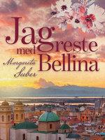 Jag reste med Bellina - Margareta Suber