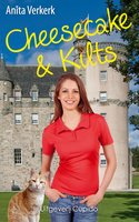 Cheesecake & Kilts - Anita Verkerk