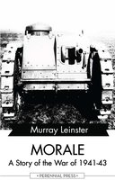Morale - A Story of the War of 1941-43 - Murray Leinster