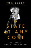 A State at Any Cost - Tom Segev