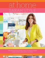 At Home: Sarah Style - Sarah Richardson