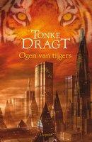 Ogen van tijgers - Tonke Dragt