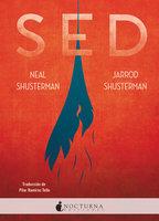 Sed - Neal Shusterman, Jarrod Shusterman