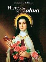 Historia de un alma - Santa Teresa de Liseux
