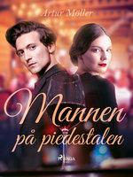 Mannen på piedestalen - Artur Möller