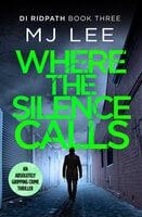 Where the Silence Calls - M.J. Lee