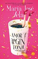 Amor y gin-tonic - María José Vela