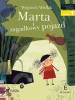 Marta i zagadkowy pojazd - Wojciech Widłak