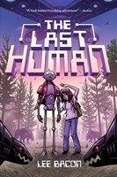 The Last Human - Lee Bacon