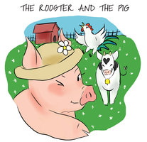The Rooster and the Pig - Clara Santos