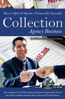 How to Open & Operate a Financially Successful Collection Agency Business - Kristie Lorette