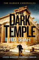 The Dark Temple - R.D. Shah