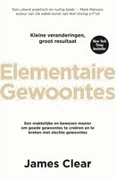 Elementaire gewoontes - James Clear