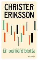 En oerhörd blotta - Christer Eriksson