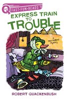 Express Train to Trouble - Robert Quackenbush