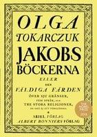 Jakobsböckerna - Olga Tokarczuk