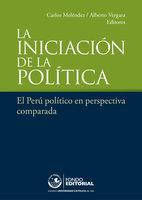 La iniciación de la política - Carlos Meléndez, Alberto Vergara