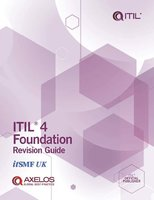 ITIL® 4 Foundation Revision Guide - AXELOS Limited