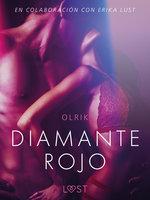 Diamante rojo - Un relato erótico - Olrik