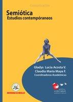 Semiótica - Gladys Lucía Acosta V., Claudia María Maya F.