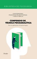 Compendio de técnica psicoanalítica - Francisco Palacio– Espasa, Juan Manzano, Adela Abella