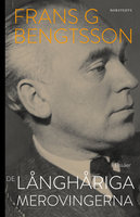 De långhåriga merovingerna - Frans G. Bengtsson