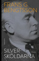 Silversköldarna - Frans G. Bengtsson
