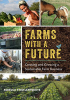 Farms with a Future - Rebecca Thistlethwaite