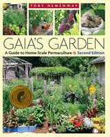 Gaia's Garden - Toby Hemenway