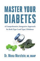 Master Your Diabetes - Mona Morstein